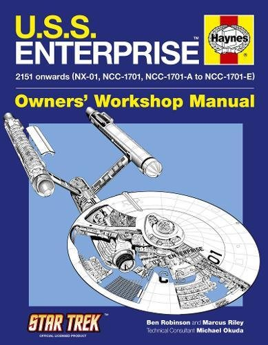 U.S.S. Enterprise Manual (Haynes Owners Workshop Manual) By Ben Robinson