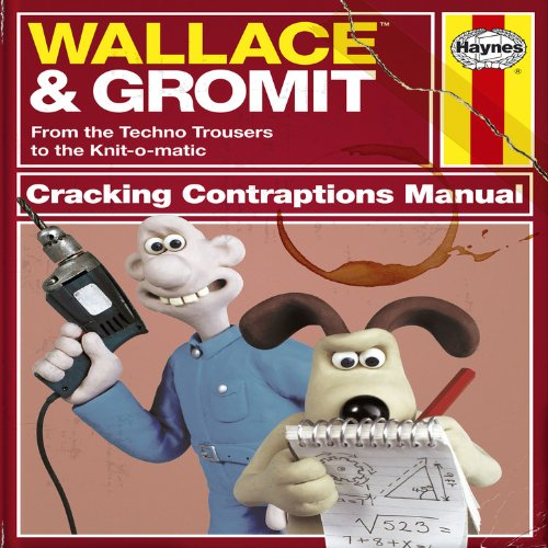 Wallace & Gromit: Cracking Contraptions Manual by Derek Smith