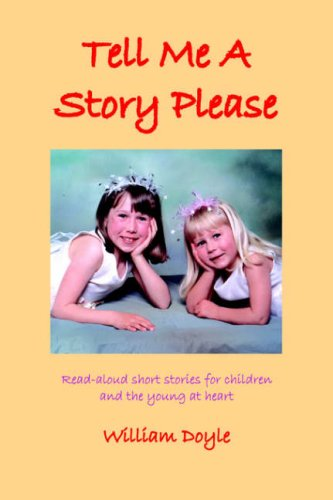Tell Me a Story Please By W. Doyle