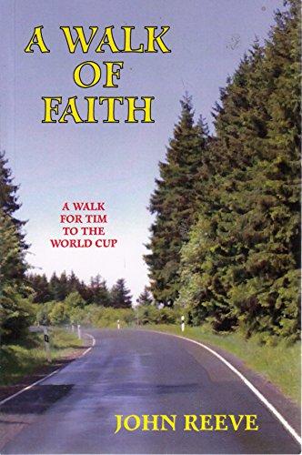 Walk of Faith By John Reeve