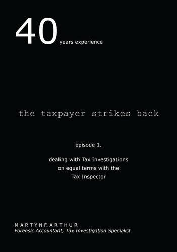 Tax Payers Strikes Back: [Episode 1 by Martyn F. Arthur