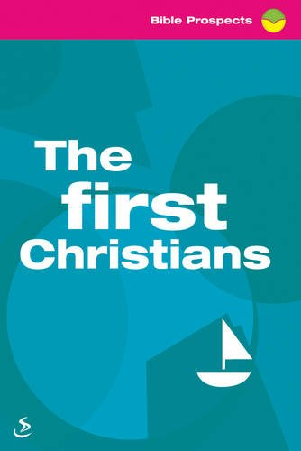 The First Christians By Tony Phelps-Jones