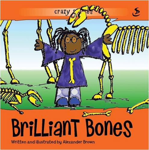 Brilliant Bones By Alexander Brown
