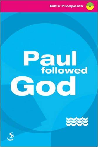Paul Followed God By Tony Phelps-Jones