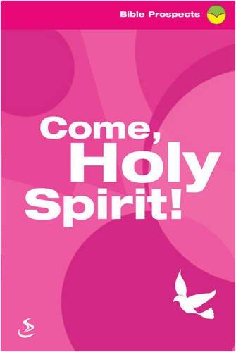Come, Holy Spirit! By Tony Phelps-Jones