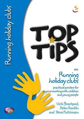 Top Tips on Running Holiday Clubs By Helen Franklin