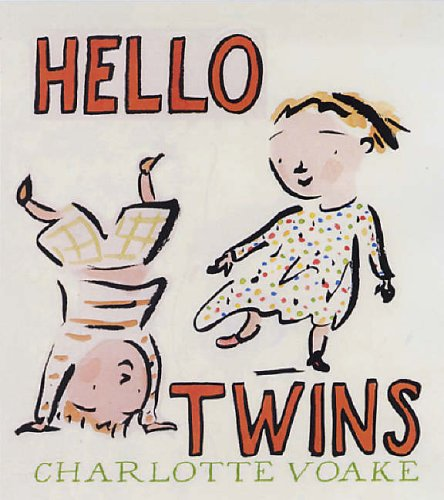 Hello Twins By Voake Charlotte
