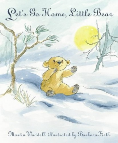 Let's Go Home, Little Bear (Can't You Sleep, Little Bear?) By Martin Waddell