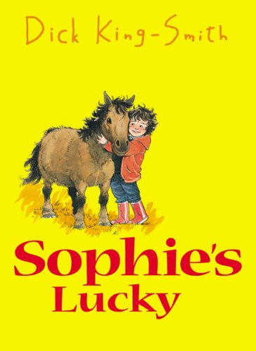 Sophie's Lucky By Dick King-Smith