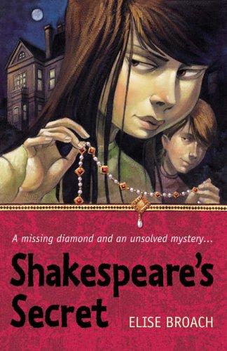 Shakespeare's Secret By Broach Elise