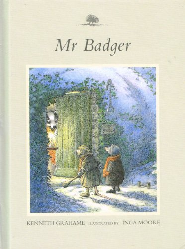 Mr Badger: From the Wind in the Willows By Kenneth   Grahame