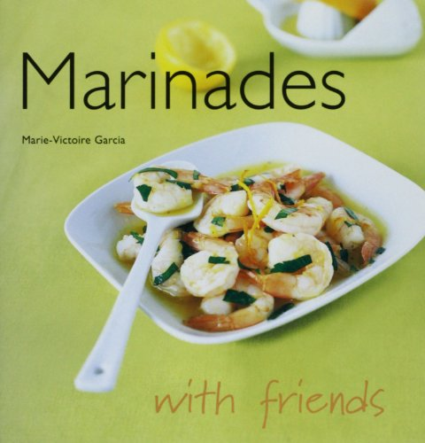 Marinades(With Friends)