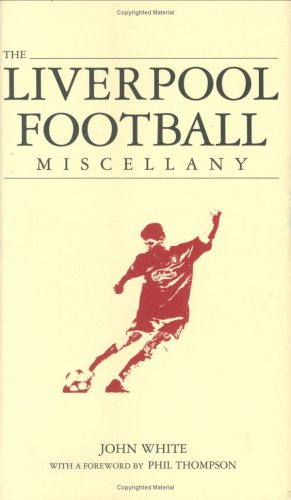 The Liverpool Miscellany By John White