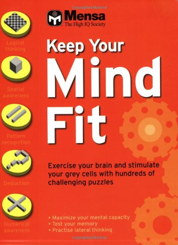 Mensa: Keep Your Mind Fit By Robert Allen