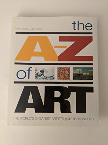 The A-Z of Art By Nicola Hodge