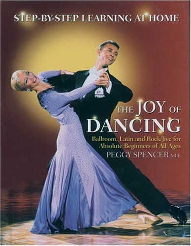 The Joy of Dancing By Peggy Spencer