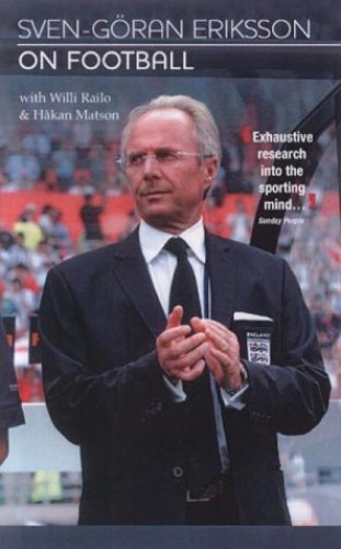 Sven Goran Eriksson on Football 2003 By Sven Goran Eriksson