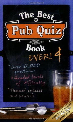 The Best Pub Quiz Book Ever! 4 By Roy Preston