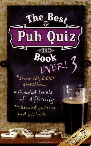 The Best Pub Quiz Book Ever! 3: 3 by Roy Preston