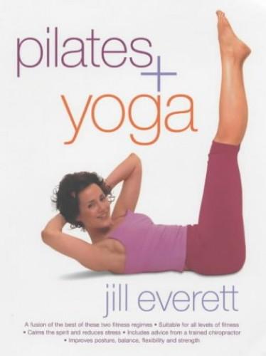 Pilates & Yoga By Jill Everett