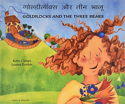 Goldilocks and the Three Bears in Hindi and English By Kate Clynes