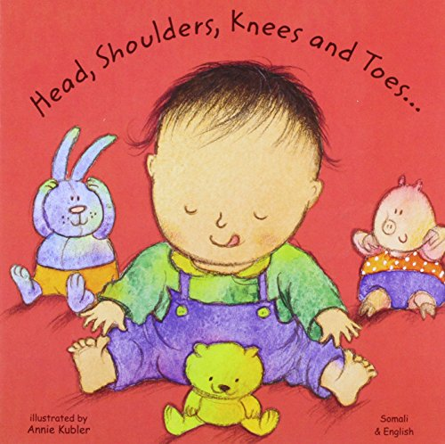 Head, Shoulders, Knees and Toes in Somali and English By Annie Kubler