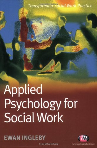 Applied Psychology for Social Work By Ewan Ingleby