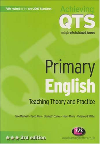 Primary English: Teaching Theory and Practice by Jane Medwell