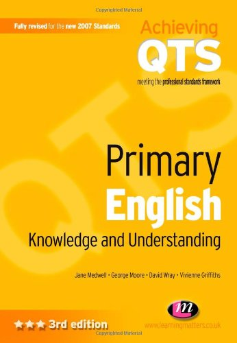 Primary English: Knowledge and Understanding by Jane Medwell
