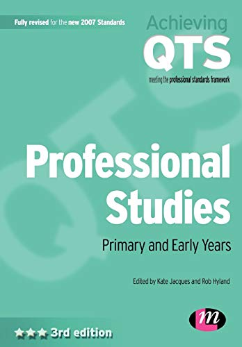 Professional Studies: Primary and Early Years by Kate Jacques