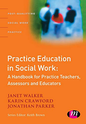 Practice Education in Social Work By Janet Walker