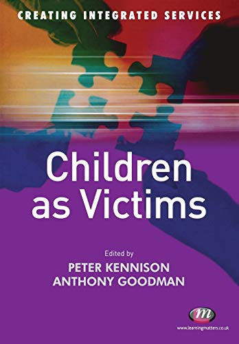 Children as Victims By Peter Kennison