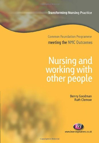 Nursing and Working with Other People (Transforming Nursing Practice Series) By Ruth Clemow