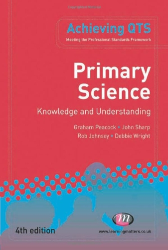 Primary Science: Knowledge and Understanding by Graham Peacock