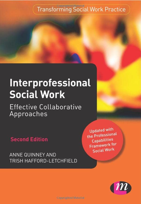 Interprofessional Social Work By Anne Quinney
