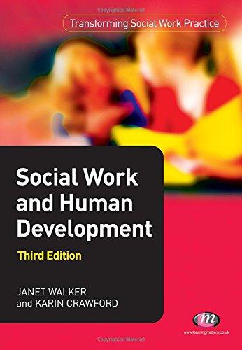 Social Work and Human Development By Karin Crawford