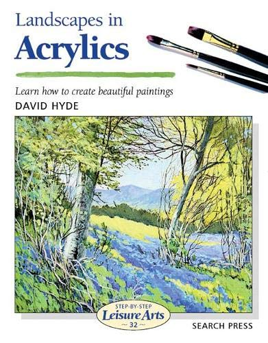 Art Handbooks: Landscapes in Acrylics By David Hyde