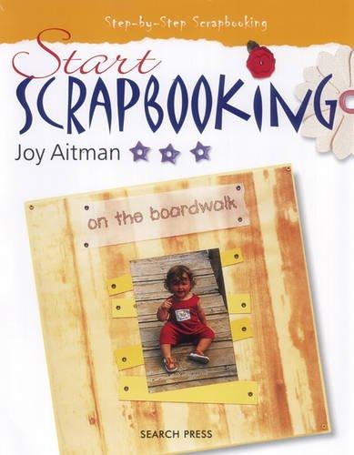 Start Scrapbooking By Joy Aitman