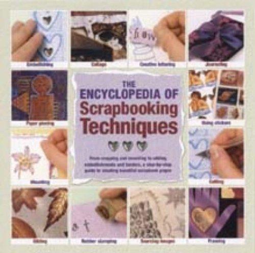 The Encyclopedia of Scrapbooking Techniques By Karen McIvor