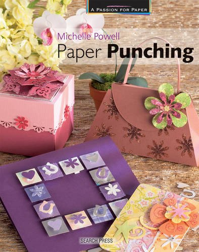 Passion for Paper: Paper Punching By Michelle Powell
