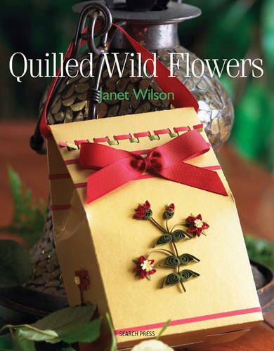 Quilled Wild Flowers by Janet Wilson