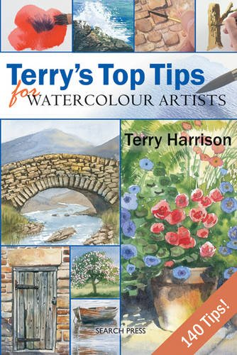 Terry's Top Tips for Watercolour Artists by Terry Harrison