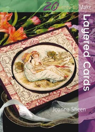 Twenty to Make: Layered Cards By Joanna Sheen