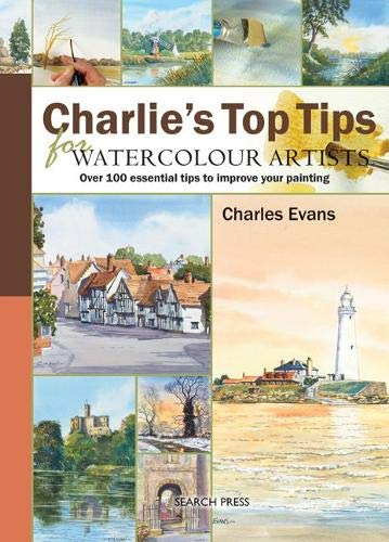 Charlie's Top Tips for Watercolour Artists By Charles Evans