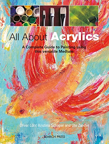 All About Acrylics By Ute Zander