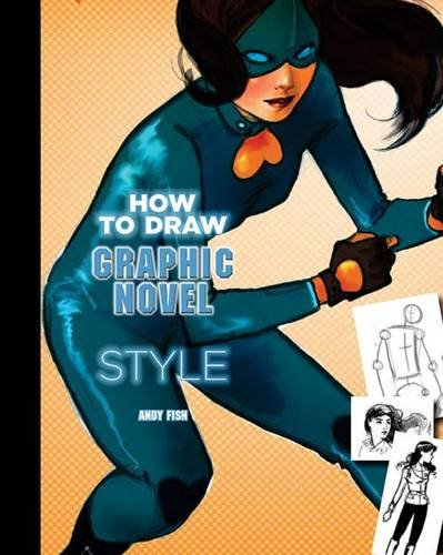 How to Draw Graphic Novel Style By Andy Fish