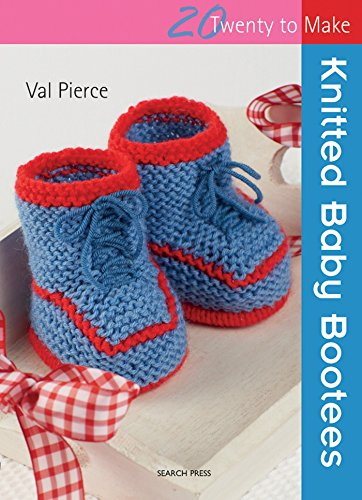 20 to Knit: Knitted Baby Bootees By Val Pierce