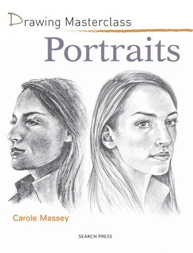 Drawing-Masterclass-Portraits-by-Carole-Massey-1844487474-The-Cheap-Fast-Free