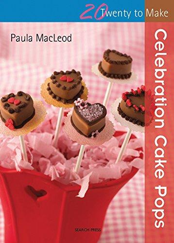 Twenty to Make: Celebration Cake Pops By Paula MacLeod