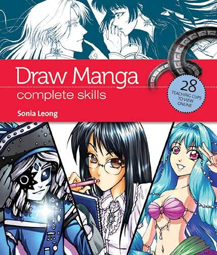 Draw Manga: Complete Skills (Video Book Guides) By Sonia Leong